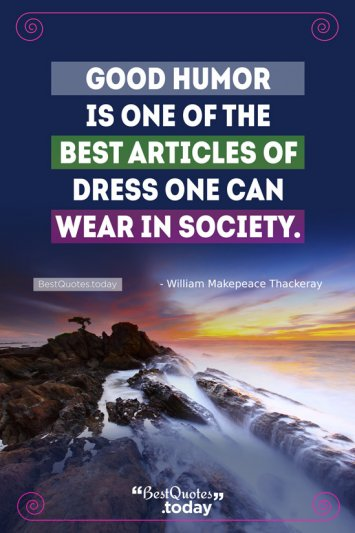 Humor & Attitude Quote by William Makepeace Thackeray