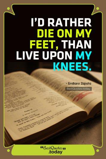 Leadership & Wisdom Quote by Emiliano Zapata