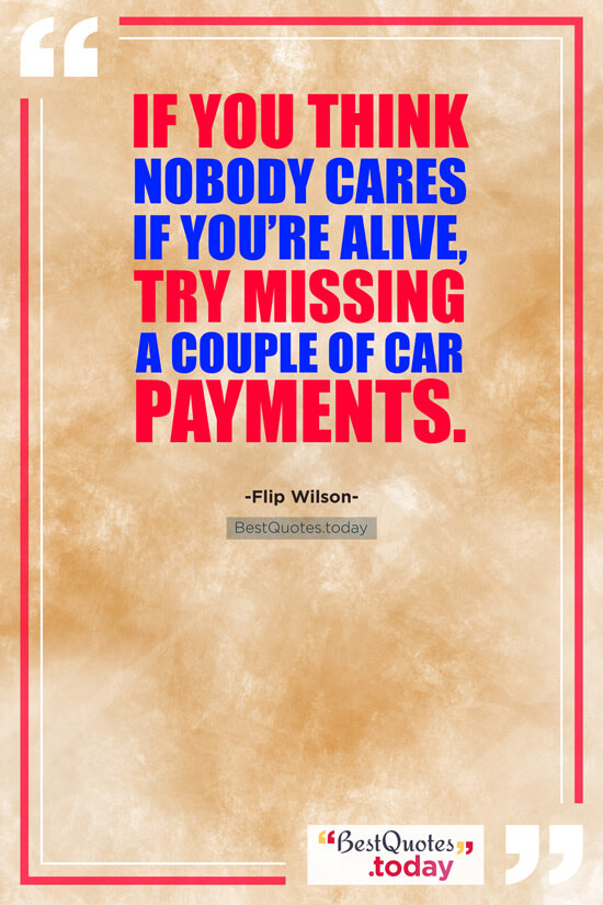 Funny Quote by Flip Wilson