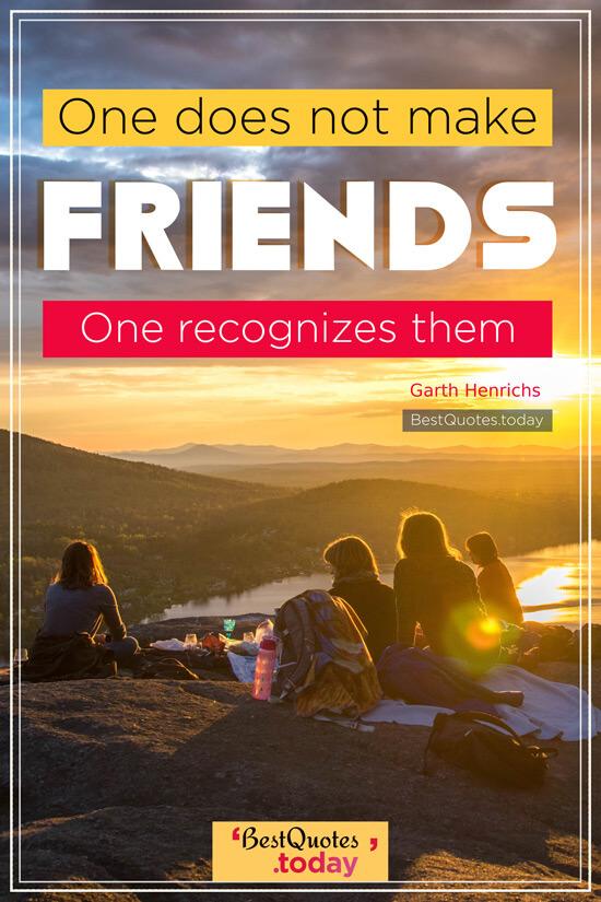 Friendship Quote by Garth Henrichs