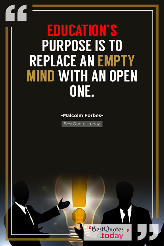 Educational & Inspirational Quote by Malcolm Forbes