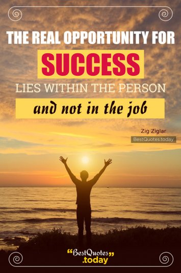 Success And Work Quote by Zig Ziglar