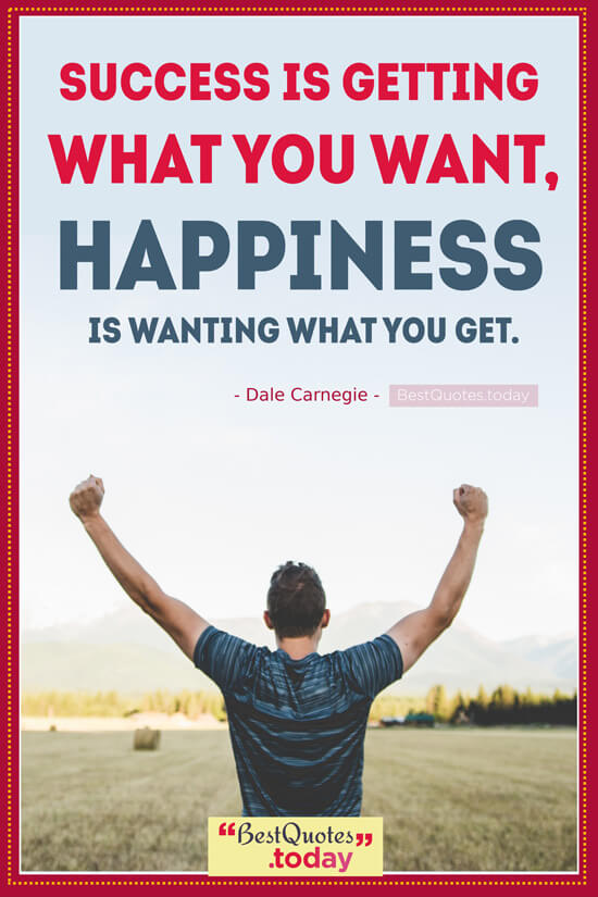 Success & Happiness Quote by Dale Carnegie