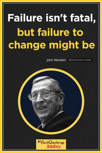 Failure Quote by John Wooden