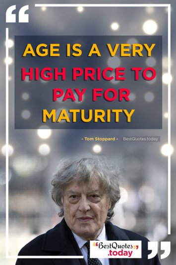 Motivational Quote by Tom Stoppard