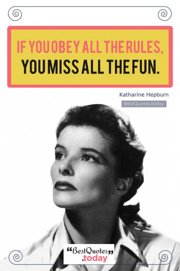 Motivational Quote by Katharine Hepburn
