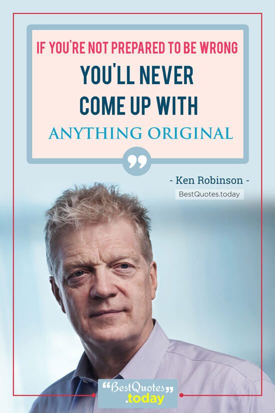 Failure Quote by Ken Robinson