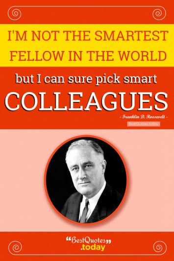 Intelligence Quote by Franklin D. Roosevelt