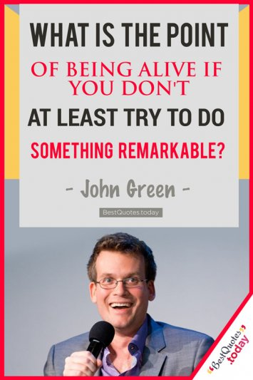 Motivational & Failure Quote by John Green