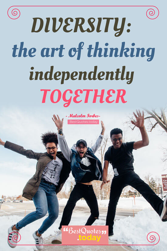 Together Quote by Malcolm Forbes