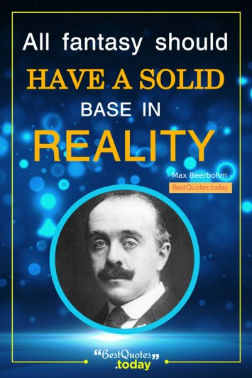 Fantasy Quote by Max Beerbohm