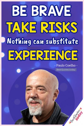 Experience Quote by Paulo Coelho