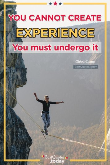 Experience Quote by Albert Camus