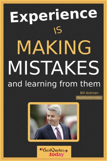 Experience Quote by Bill Ackman