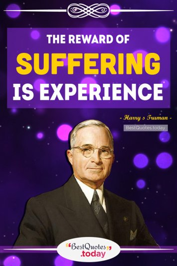Experience Quote by Harry s Truman