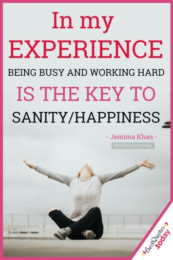 Experience & Happiness Quote by Jemima Khan