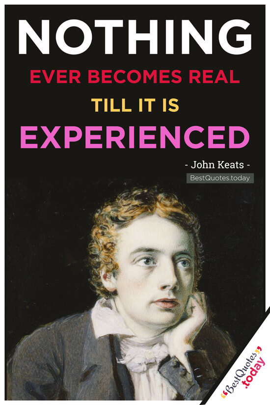 Experience Quote by John Keats