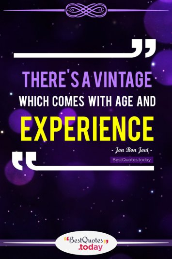 Experience Quote by Jon Bon Jovi
