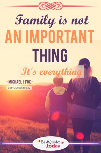 Family Quote by Michael J Fox