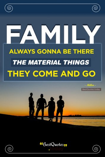 Family Quote by Miller