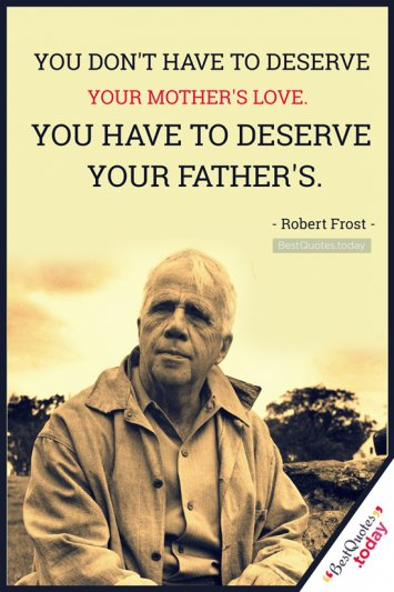 Father Quote by Robert Frost