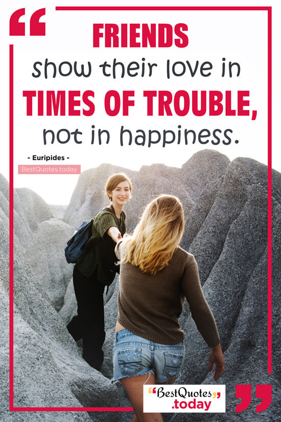 Friendship & Happiness Quote by Euripides