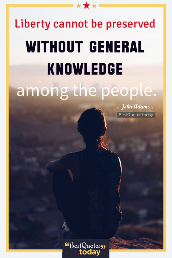 Freedom & Knowledge Quote by John Adams