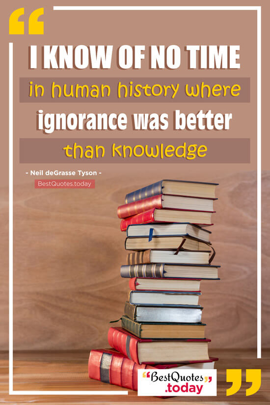 Ignorance & Knowledge Quote by Neil deGrasse Tyson