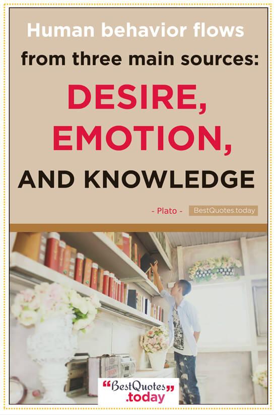 Desire & Knowledge Quote by Plato