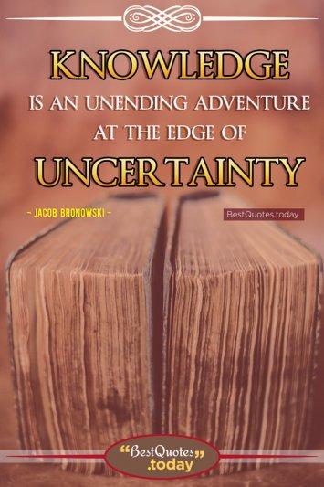 Knowledge Quote by Jacob Bronowski