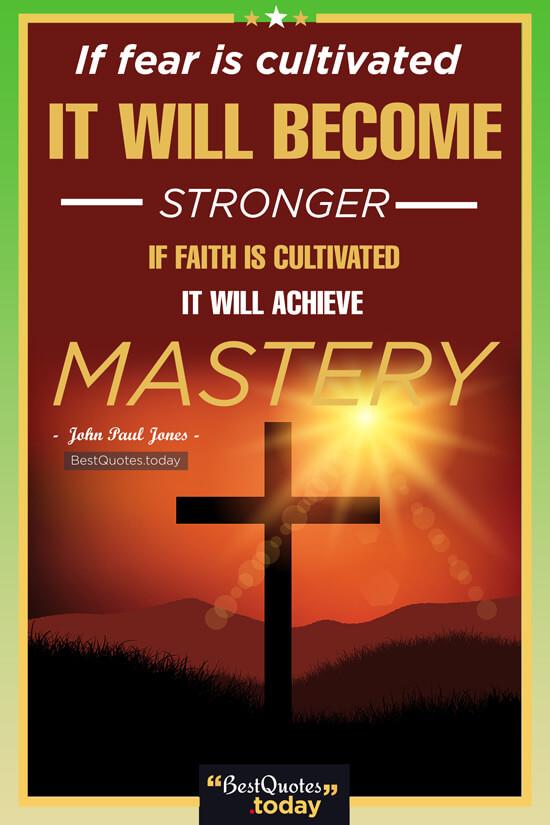 Fear & Faith Quote by John Paul Jones