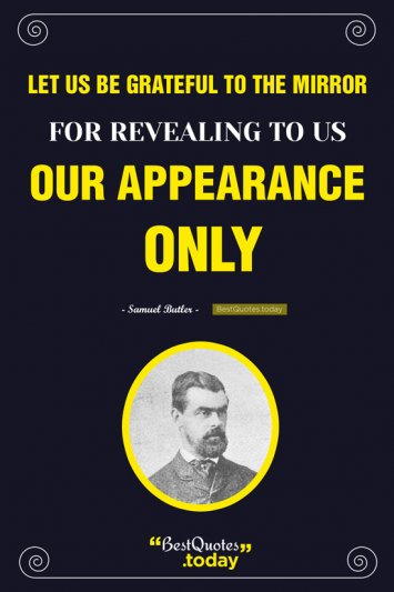 Appearance Quote by Samuel Butler