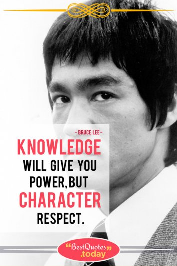 Knowledge & Power Quote by Bruce Lee