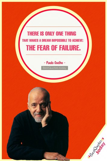 Dreams & Failure Quote by Paulo Coelho