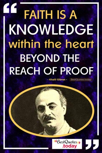 Faith & Knowledge Quote by Khalil Gibran