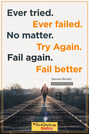 Motivational Quote by Samuel Beckett