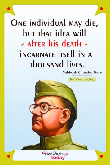 Death & Inspirational Quote by Subhash Chandra Bose